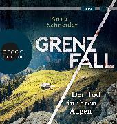 Cover-Bild zu Schneider, Anna: Grenzfall - Der Tod in ihren Augen