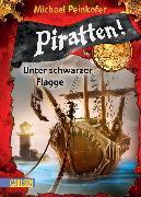 Cover-Bild zu Peinkofer, Michael: Piratten! 1: Unter schwarzer Flagge (eBook)