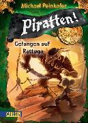 Cover-Bild zu Peinkofer, Michael: Piratten! 2: Gefangen auf Rattuga (eBook)