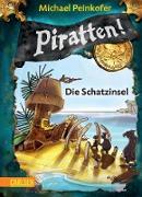 Cover-Bild zu Peinkofer, Michael: Piratten! 5: Die Schatzinsel (eBook)