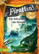 Cover-Bild zu Peinkofer, Michael: Piratten! 4: Der Schrecken der Sümpfe (eBook)