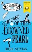 Cover-Bild zu Stevens, Robin: The Case of the Drowned Pearl (eBook)