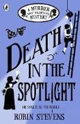Cover-Bild zu Stevens, Robin: Death in the Spotlight (eBook)