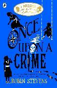 Cover-Bild zu Stevens, Robin: Once Upon a Crime