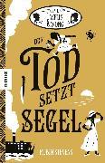 Cover-Bild zu Stevens, Robin: Der Tod setzt Segel (eBook)