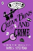 Cover-Bild zu Stevens, Robin: Cream Buns and Crime (eBook)