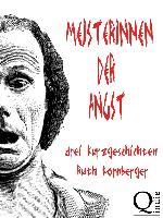 Cover-Bild zu Kornberger, Ruth: Meisterinnen der Angst (eBook)