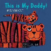 Cover-Bild zu Van Hout, Mies: This is My Daddy!
