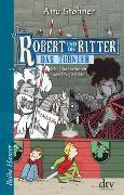 Cover-Bild zu Stohner, Anu: Robert und die Ritter IV, Das Turnier