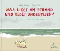 Cover-Bild zu Port, Moni: Was liegt am Strand und redet undeutlich?