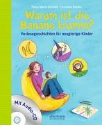 Cover-Bild zu Schmitt, Petra Maria: Warum ist die Banane krumm?
