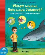 Cover-Bild zu Dreller, Christian: Warum brauchen Haie keinen Zahnarzt? (eBook)