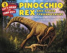 Cover-Bild zu Stewart, Melissa: Pinocchio Rex and Other Tyrannosaurs