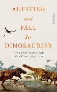 Cover-Bild zu Brusatte, Steve: Aufstieg und Fall der Dinosaurier (eBook)
