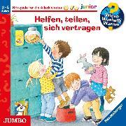Cover-Bild zu Rübel, Doris: Wieso? Weshalb? Warum? junior. Helfen, teilen, sich vertragen (Audio Download)