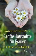 Cover-Bild zu Kerckhoff, Annette: Sanfte Hausmittel für Frauen (eBook)