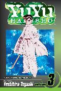 Cover-Bild zu Togashi, Yoshihiro: YuYu Hakusho, Vol. 3