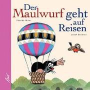Cover-Bild zu Brukner, Josef: Der Maulwurf geht auf Reisen