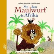 Cover-Bild zu Lemanova, Manika: Mit dem Maulwurf in Afrika