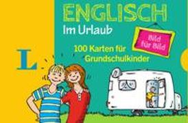 Cover-Bild zu Langenscheidt, Redaktion (Hrsg.): Langenscheidt Englisch Bild für Bild im Urlaub - für Sprachanfänger