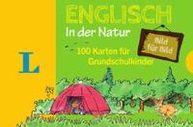 Cover-Bild zu Langenscheidt, Redaktion (Hrsg.): Langenscheidt Englisch Bild für Bild in der Natur - für Sprachanfänger