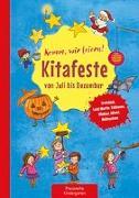 Cover-Bild zu Klein, Suse: Komm, wir feiern! Kitafeste von Juli bis Dezember