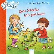 Cover-Bild zu Heger, Ann-Katrin: Schnullerzauber. Ohne Schnuller ist's ganz leicht