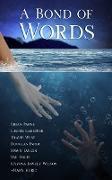 Cover-Bild zu Chatterjee, Sunanda J: A Bond of Words (eBook)