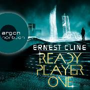 Cover-Bild zu Cline, Ernest: Ready Player One (Ungekürzte Lesung) (Audio Download)