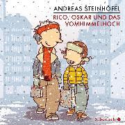 Cover-Bild zu Steinhöfel, Andreas: Rico, Oskar und das Vomhimmelhoch (Audio Download)