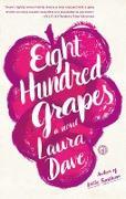 Cover-Bild zu Dave, Laura: Eight Hundred Grapes (eBook)