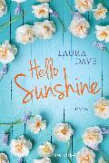 Cover-Bild zu Dave, Laura: Hello Sunshine (eBook)