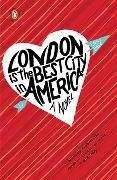 Cover-Bild zu Dave, Laura: London Is the Best City in America
