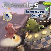 Cover-Bild zu Larson, Paul: 02: Raketenvogel Oopsy und andere Abenteuer (Audio Download)