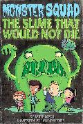 Cover-Bild zu Dower, Laura: The Slime That Would Not Die #1 (eBook)