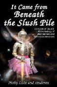 Cover-Bild zu Lisle, Holly: It Came From Beneath the Slush Pile (eBook)