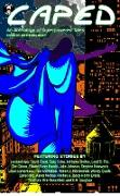 Cover-Bild zu Ritchey, Aaron Michael: Caped: An Anthology of Superhero Tales (eBook)