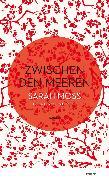 Cover-Bild zu Moss, Sarah: Zwischen den Meeren (eBook)