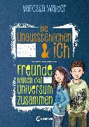 Cover-Bild zu Walder, Vanessa: Die Unausstehlichen & ich (Band 2) - Freunde halten das Universum zusammen (eBook)