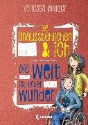 Cover-Bild zu Walder, Vanessa: Die Unausstehlichen & ich (Band 3) - Die Welt ist voller Wunder (eBook)