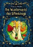 Cover-Bild zu Walder, Vanessa: Die Wundernacht des Elfenkönigs (eBook)