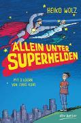 Cover-Bild zu Wolz, Heiko: Allein unter Superhelden
