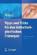 Cover-Bild zu Tipps und Tricks für den ästhetisch-plastischen Chirurgen (eBook) von Mang, Werner L.