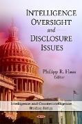 Cover-Bild zu Haas, Philipp R (Hrsg.): Intelligence Oversight & Disclosure Issues