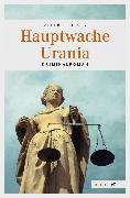 Cover-Bild zu Beutler, Peter: Hauptwache Urania (eBook)