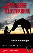 Cover-Bild zu Hollenstein, David: Pferdehof Klosterberg - Handyfilm mit Folgen