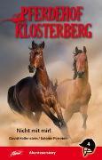 Cover-Bild zu Hollenstein, David: Pferdehof Klosterberg 4 - Nicht mit mir!