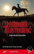 Cover-Bild zu Hollenstein, David: Pferdehof Klosterberg - Rätselhafte Vorfälle