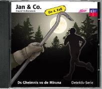 Cover-Bild zu Hollenstein, David: Jan und Co. 04. Ds Gheimnis vo de Miruna