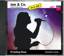 Cover-Bild zu Hollenstein, David: Jan und Co. 06. D'Casting-Show